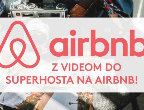 Kako postati superhost na AirBnB – z reklamnim videom!