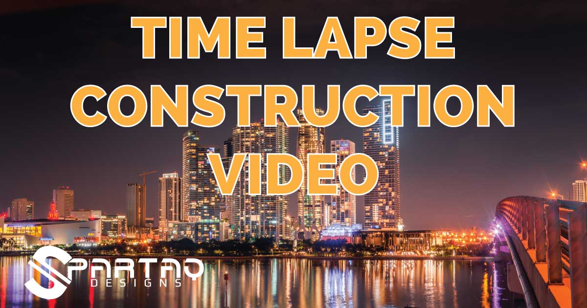 Construction time lapse